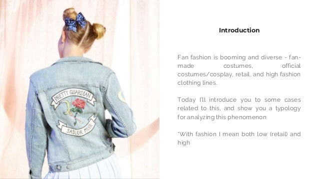 Fan fashion in the Age of Creative Business Slide 3