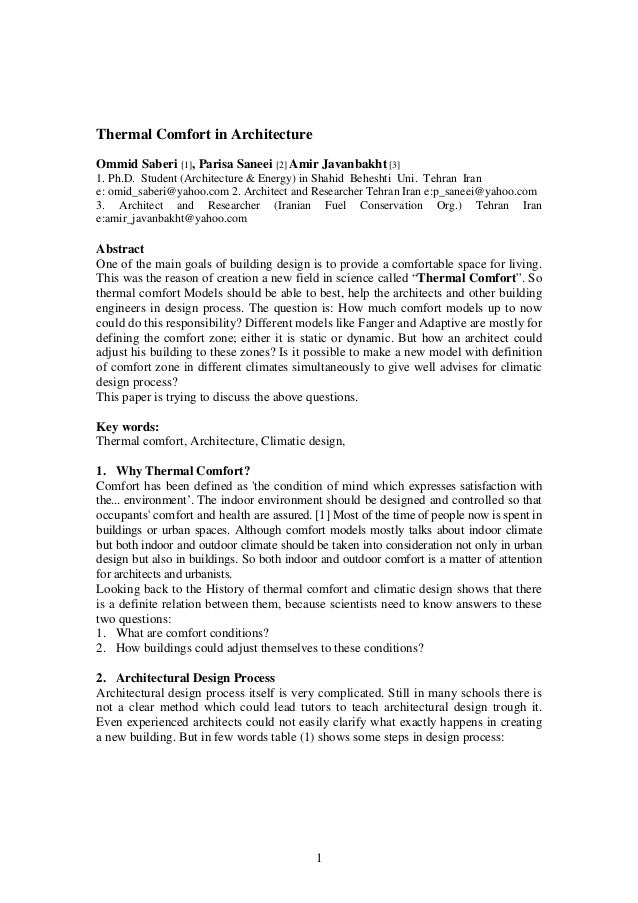Thermal Comfort in Architecture Ommid Saberi [1], Parisa Saneei [2] Amir Javanbakht [3] 1. Ph.D. Student (Architecture & E...