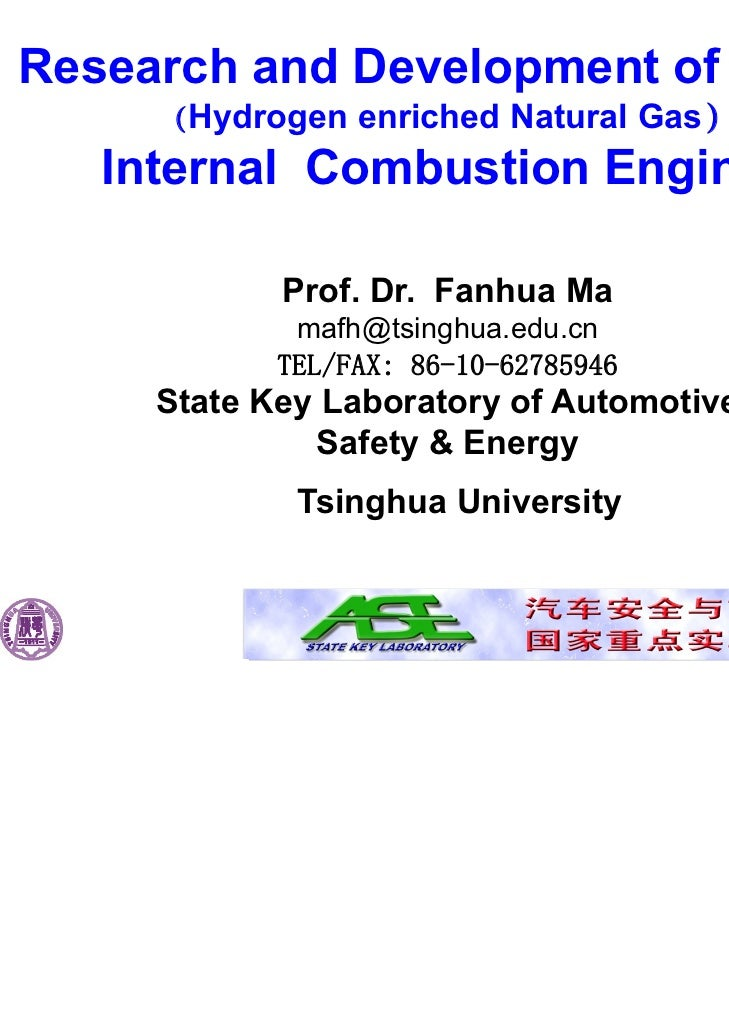 Research and Development of HCNG     (Hydrogen enriched Natural Gas)   Internal Combustion Engines            Prof. Dr. Fa...