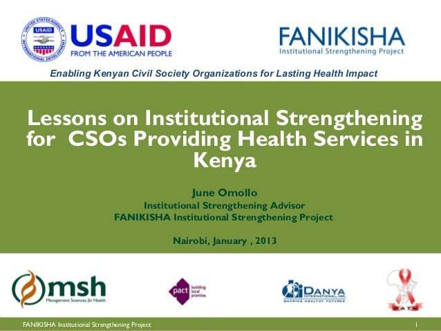 Enabling Kenyan Civil Society Organizations for Lasting Health Impact Lessons on Institutional Strengthening for CSOs Prov...