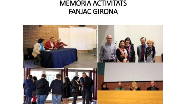 MEMÒRIA ACTIVITATS FANJAC GIRONA