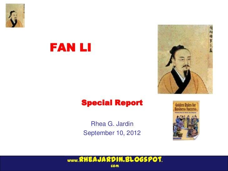 FAN LI         Special Report           Rhea G. Jardin         September 10, 2012     rheajardin.blogspot.  www.          ...