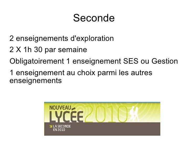 Seconde  <ul><li>2 enseignements d'exploration