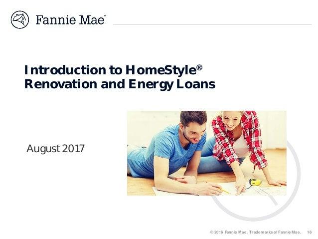 Fannie Mae Homestyle Renovation and Energy Loan Programs