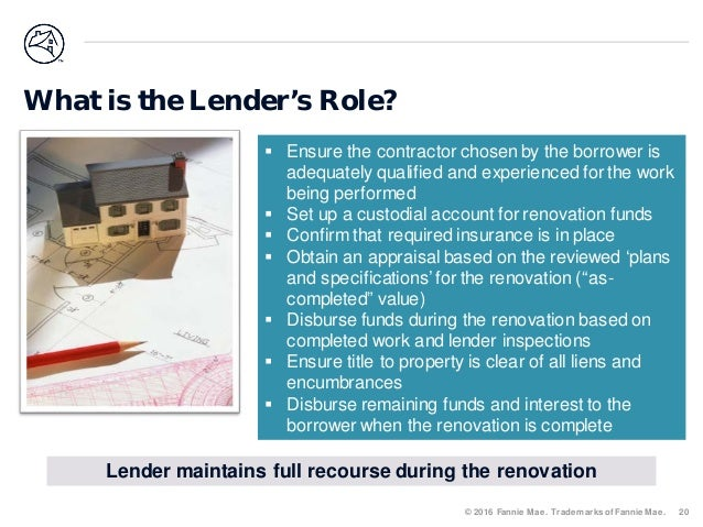 Lender During The Renovation Period