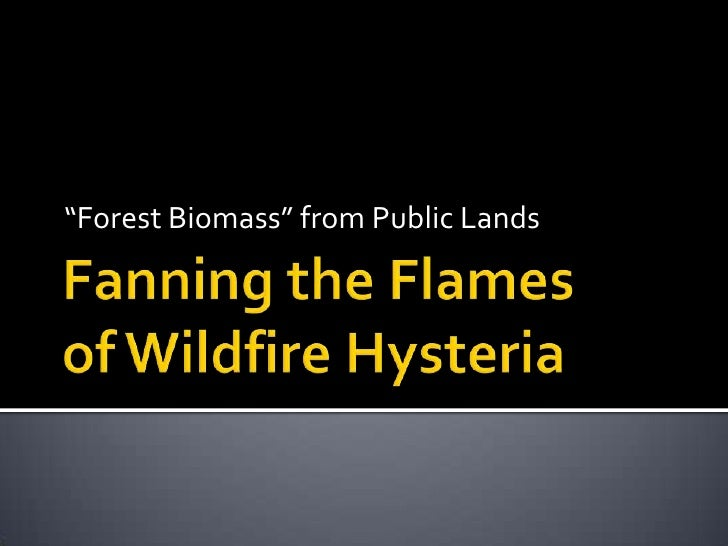 """Forest Biomass"" from Public Lands"