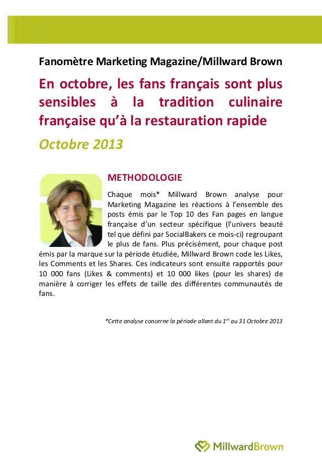 Fanomètre Marketing Magazine/Millward Brown  En octobre, les fans français sont plus sensibles à la tradition culinaire fr...