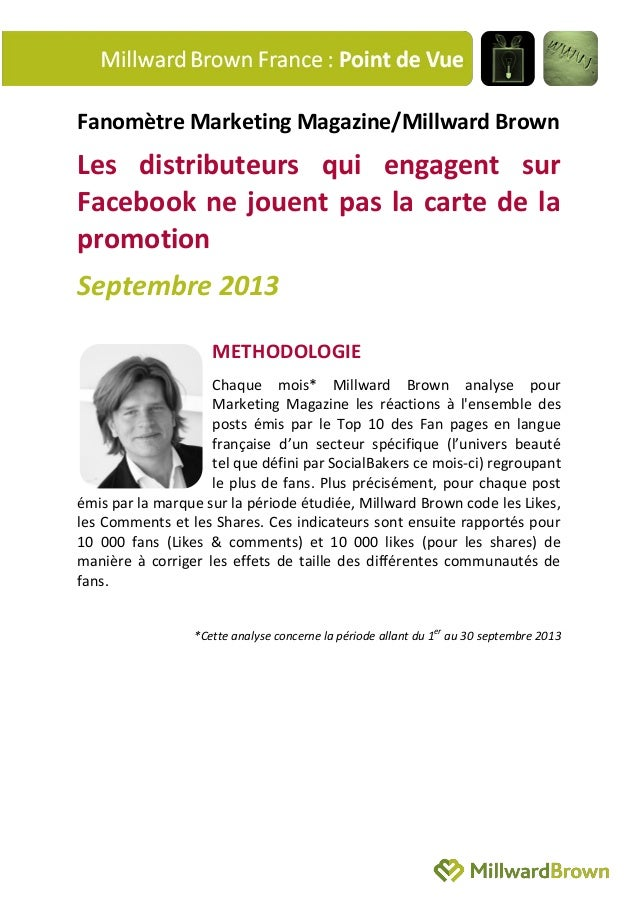 Fanomètre Marketing Magazine/Millward Brown Les distributeurs qui engagent sur Facebook ne jouent pas la carte de la promo...