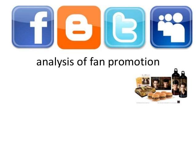 analysis of fan promotion