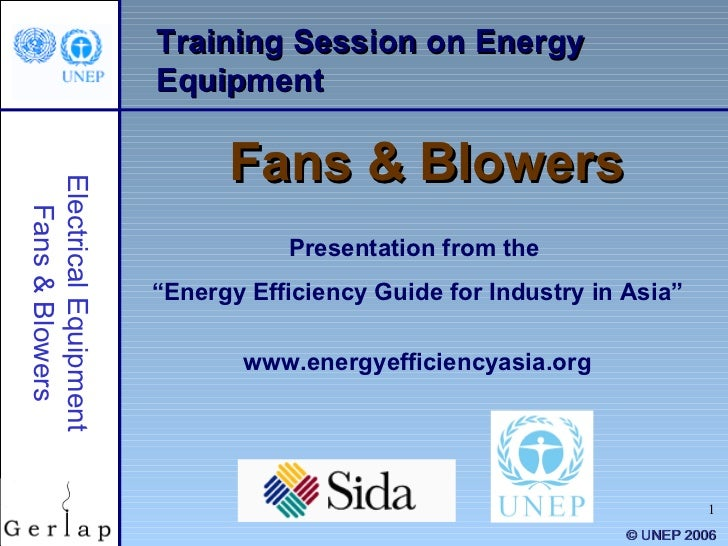 """Training Session on Energy Equipment Fans & Blowers Presentation from the  """" Energy Efficiency Guide for Industry in Asia""""..."""