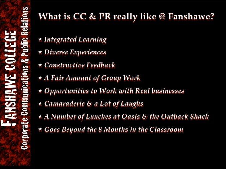 Corporate Communications & Public Relations FANSHAWE COLLEGE                                             What is CC & PR r...