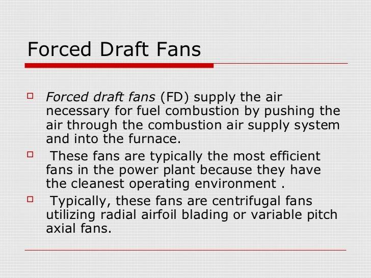 Forced Draft Fan : Fans in thermal power plants