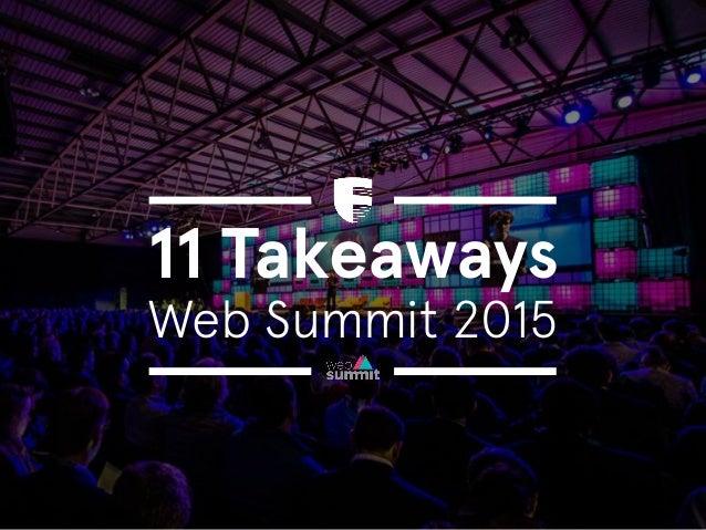11 Takeaways Web Summit 2015