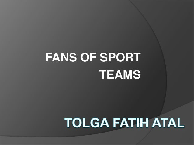 FANS OF SPORT        TEAMS