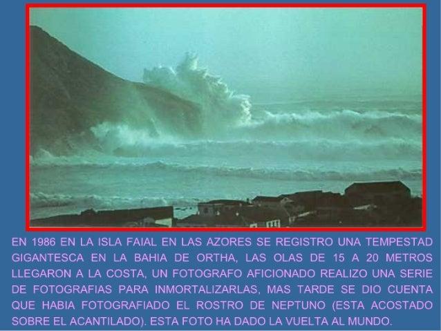_/   _ 4 ULL-  EN 1986 EN LA ISLA FAIAL EN LAS AZORES SE REGlSTRO UNA TEMPESTAD GIGANTESCA EN LA BAHIA DE ORTHA,  LAS OLAS...