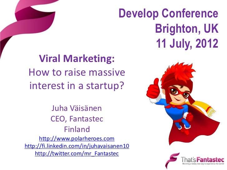 Develop Conference                                         Brighton, UK                                          11 July, ...