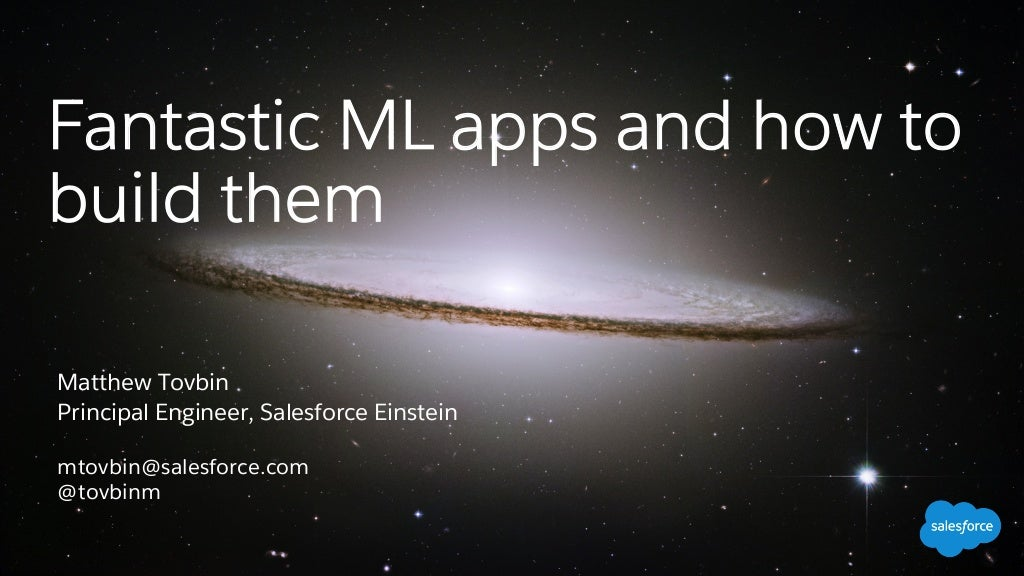 Fantastic ML apps and how to build them