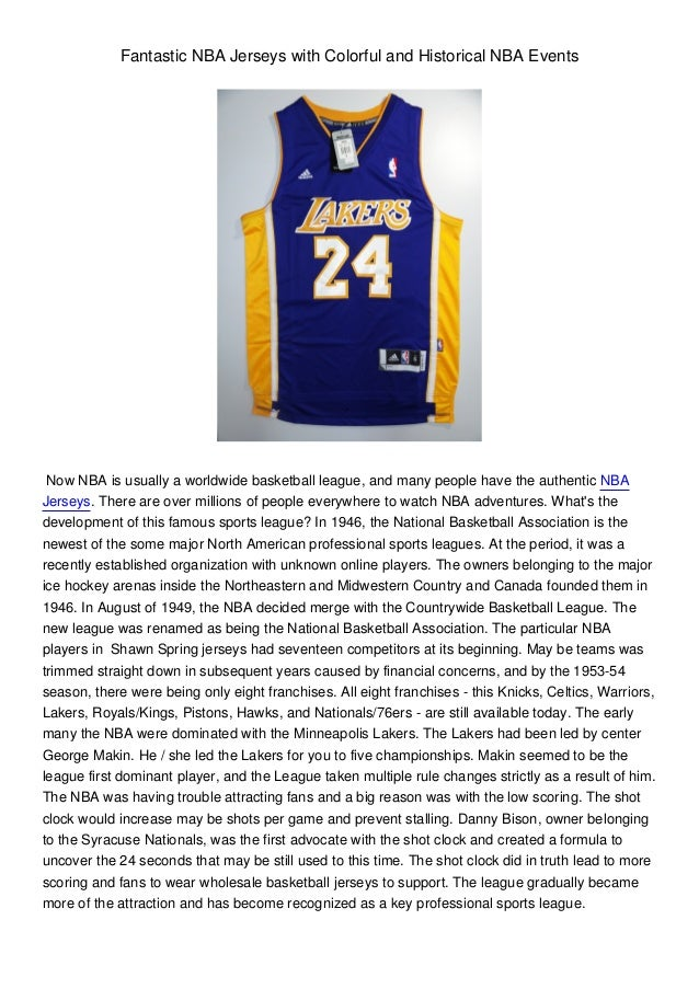 Fantastic NBA Jerseys with Colorful and Historical NBA EventsNow NBA is usually a worldwide basketball league, and many pe...