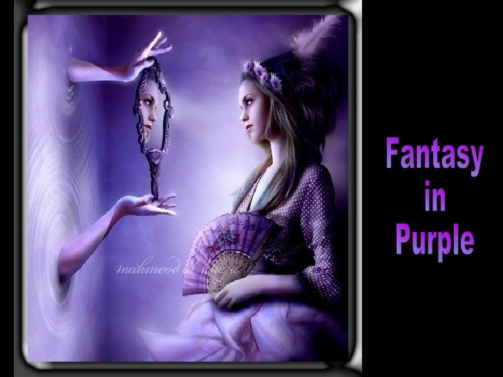 Fantasy in  Purple