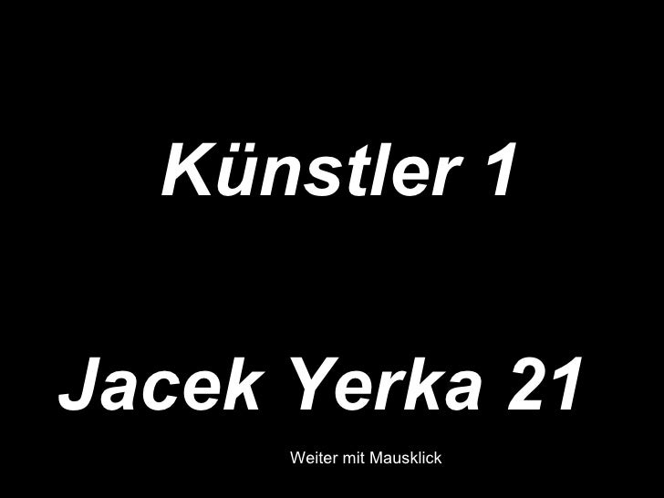 Künstler 1Jacek Yerka 21     Weiter mit Mausklick      Weiter mit Mausklick