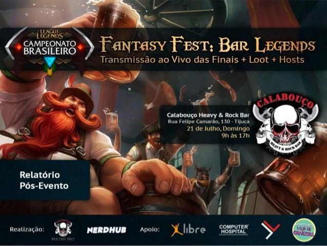 Fantasy Fest Bar Legends, 21 de julho de 2013