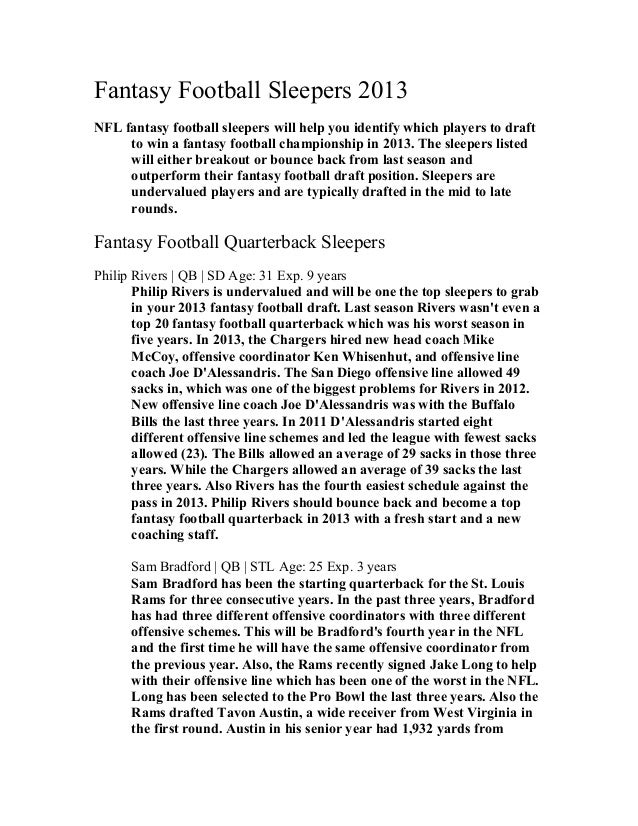 Fantasy Football Sleepers 2013 NFL fantasy football sleepers will help you identify which players to draft to win a fantas...