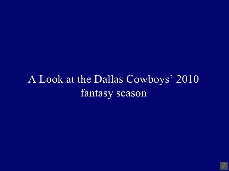 A Look at the Dallas Cowboys' 2010 fantasy season