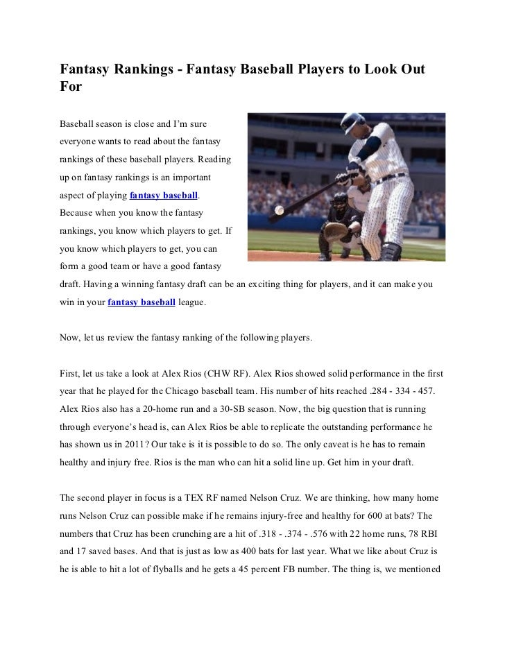 Fantasy Rankings - Fantasy Baseball Players to Look OutForBaseball season is close and I'm sureeveryone wants to read abou...
