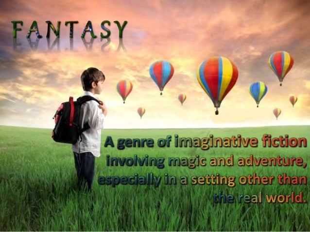 Children's Literature Genre: Fantasy Universal Themes In Literature For Kids