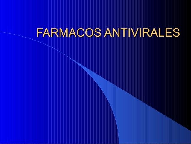 FARMACOS ANTIVIRALESFARMACOS ANTIVIRALES