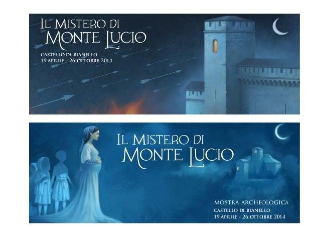 19 aprile - 26 ottobre 2014 castello di bianello mostra archeologica 19 aprile - 26 ottobre 2014 castello di bianello