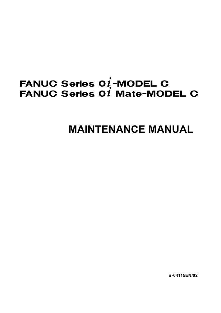 fanuc manual fanuc series oi model c rh slideshare net fanuc maintenance manual fanuc maintenance manual b-65045e