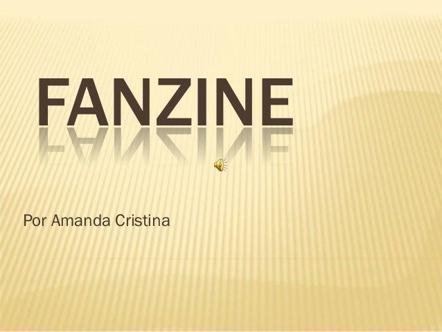 FANZINE Por Amanda Cristina