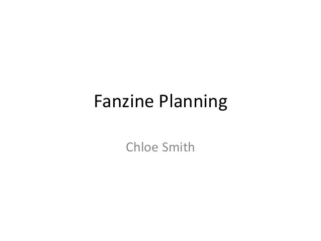 Fanzine Planning Chloe Smith