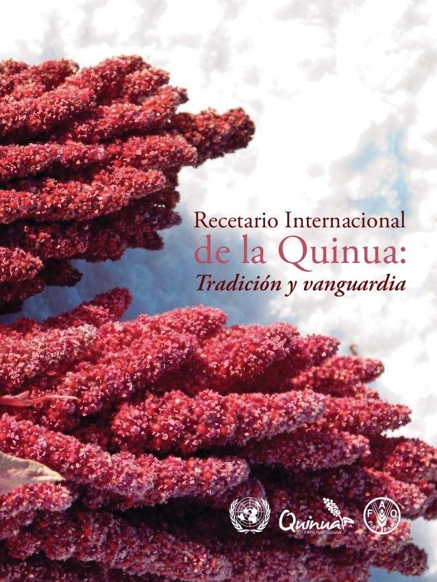 1 Tradición y vanguardia Recetario Internacional de la Quinua: