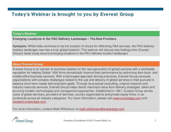 Today's Webinar is brought to you by Everest GroupToday's WebinarEmerging Locations in the FAO Delivery Landscape – The Ne...