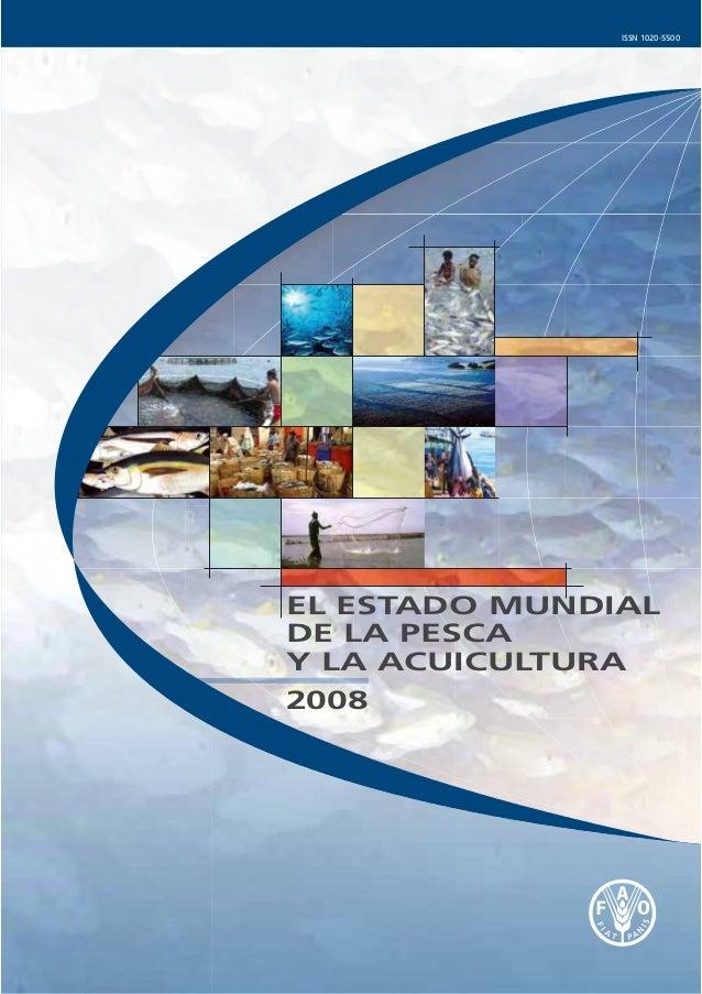 ISSN 1020-5500EL ESTADO MUNDIALDE LA PESCAY LA ACUICULTURA2008