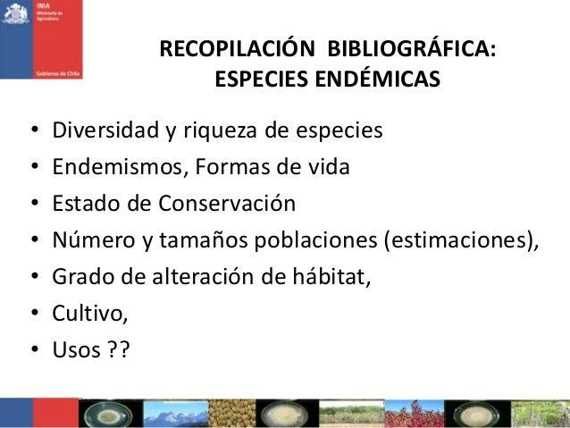 RECOPILACIÓN BIBLIOGRÁFICA:ESPECIES ENDÉMICAS• Diversidad y riqueza de especies• Endemismos, Formas de vida• Estado de Con...