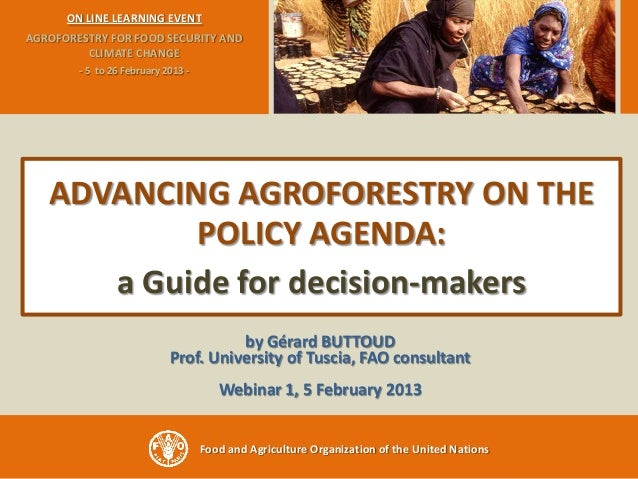 ON LINE LEARNING EVENTAGROFORESTRY FOR FOOD SECURITY AND         CLIMATE CHANGE        - 5 to 26 February 2013 -   ADVANCI...