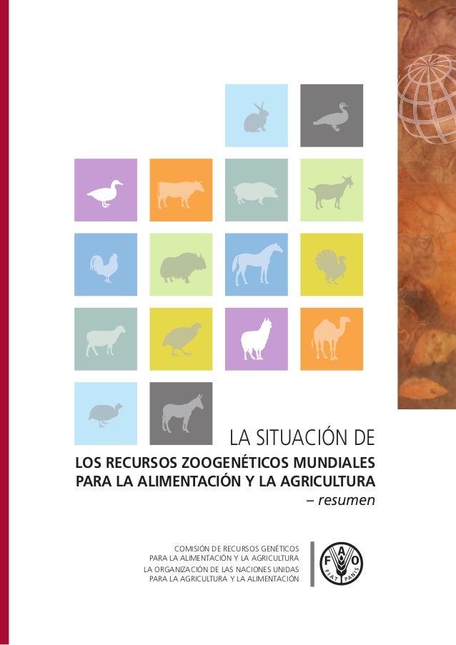 COMISIÓN DE RECURSOS GENÉTICOSPARA LA ALIMENTACIÓN Y LA AGRICULTURALA ORGANIZACIÓN DE LAS NACIONES UNIDASPARA LA AGRICULTU...