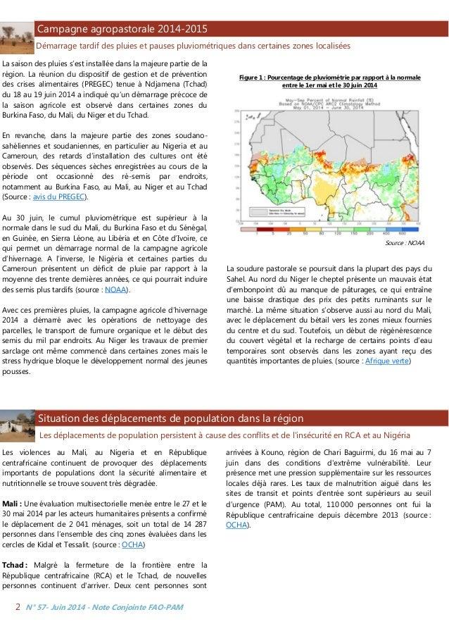 N° 57- Juin 2014 - Note Conjointe FAO-PAM2 La saison des pluies s'est installée dans la majeure partie de la région. La ré...