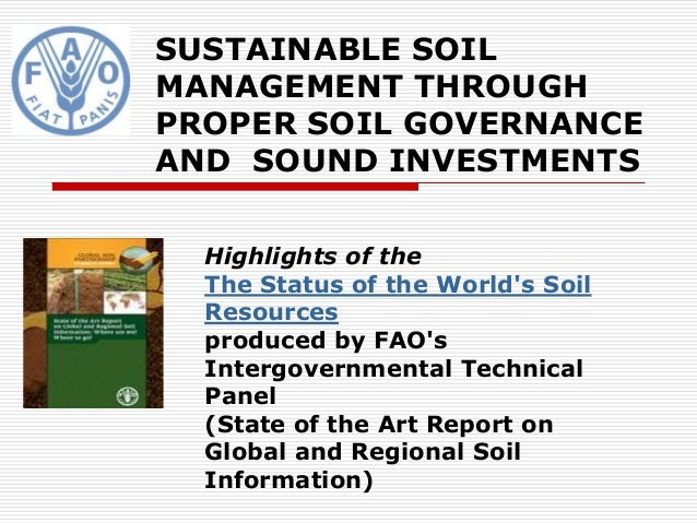 Sustainable soil management through proper soil governance for Soil use and management