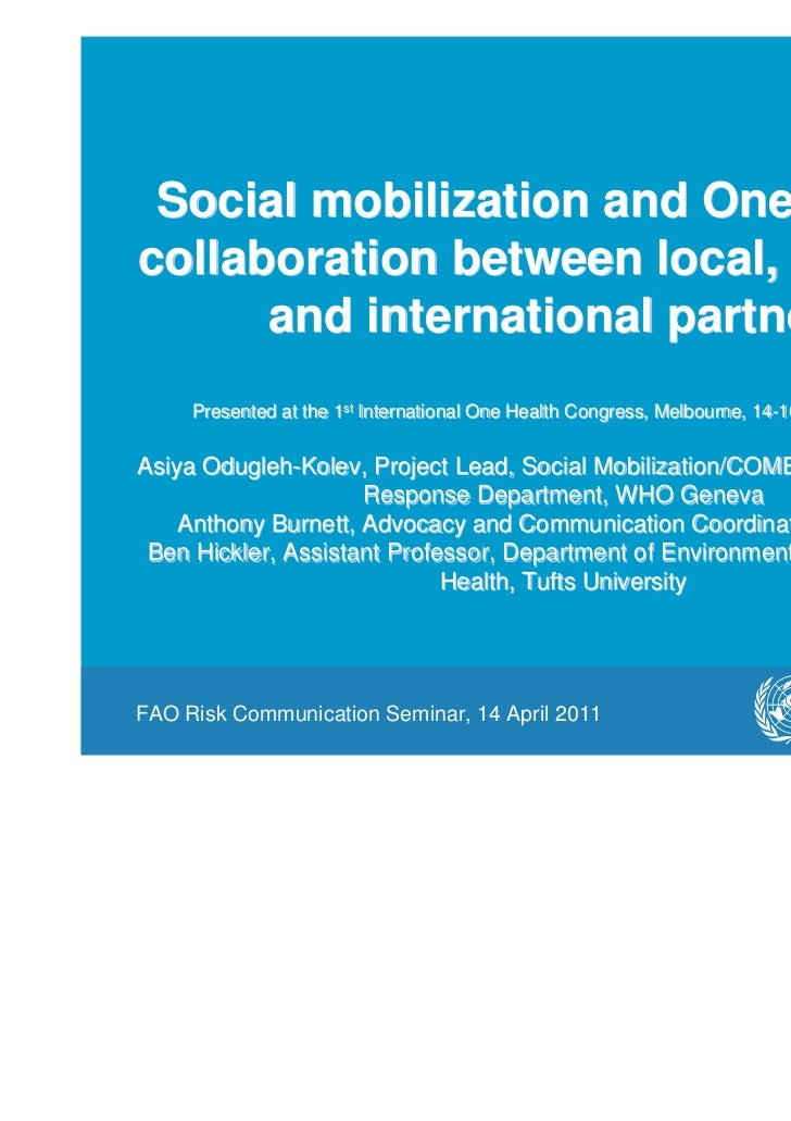 Social mobilization and One Health:collaboration between local, national,      and international partners     Presented at...