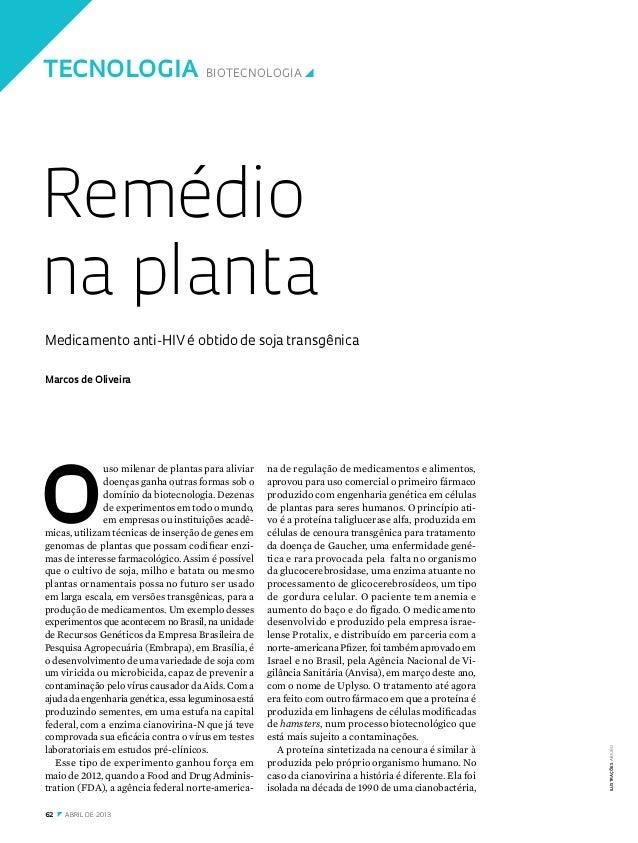 62 z abril DE 2013 tecnologia Biotecnologiay ilustraçõesAbiuro Medicamento anti-HIV é obtido de soja transgênica Rem...
