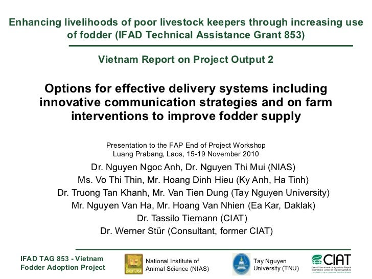 Options for effective delivery systems including innovative communication strategies and on farm interventions to improve ...