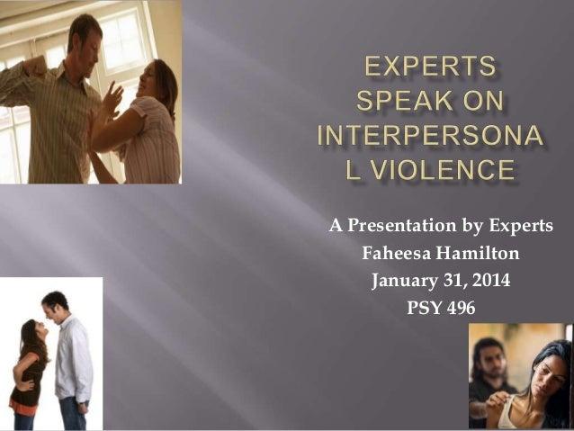 A Presentation by Experts Faheesa Hamilton January 31, 2014 PSY 496
