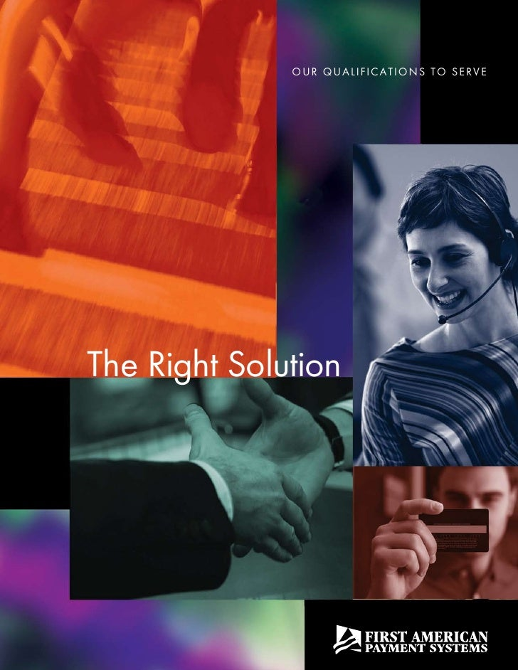 Our qualificati Ons tO serve     the right solution
