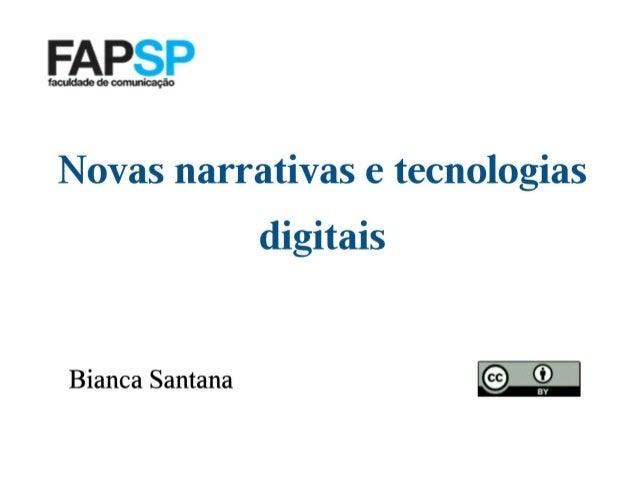 Novas Narrativas e Tecnologias Digitais