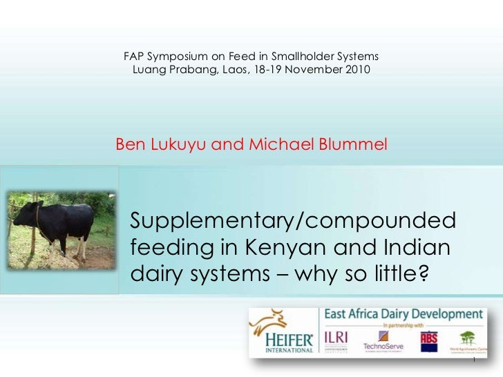 Supplementary/compounded feeding in Kenyan and Indian dairy systems – why so little? <br />FAP Symposium on Feed in Smallh...