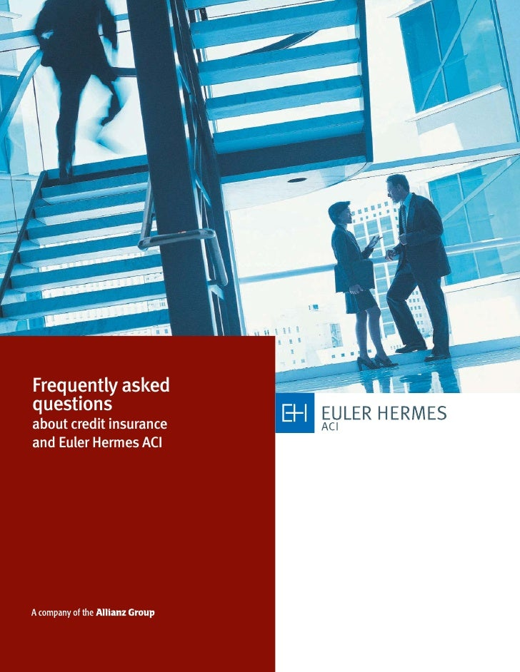 Frequently asked questions about credit insurance and Euler Hermes ACI